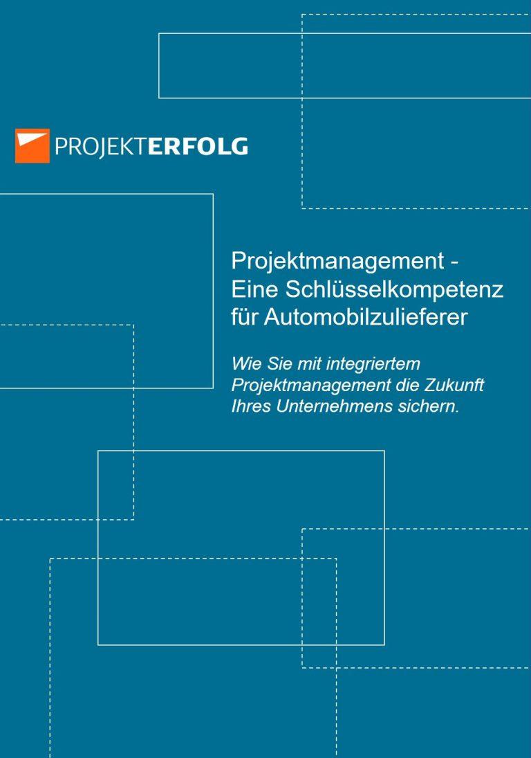 White-Paper: Projektmanagement - Eine Schlüsselkompetenz für Automobilzulieferer